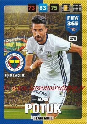 2016-17 - Panini Adrenalyn XL FIFA 365 - N° 278 - Alper POTUK (Fenerbahçe SK)