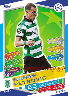 2016-17 - Topps UEFA Champions League Match Attax - N° SPO8 - Radosav PETROVIC (Sporting Club de Portugal)