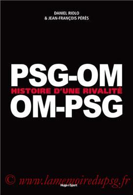 2014-02-13 - OM-PSG  PSG-OM  Histoire d'une rivalité (Mango Sport, 263 pages)