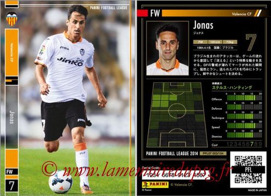 Panini Football League 2014 - PFL07 - N° 053 - JONAS (FC Valence)
