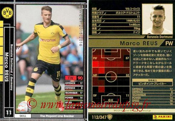 2015-16 - Panini WCCF - N° 112 - Marco REUS (Borussia Dortmund)