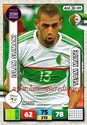 2018 - Panini Road to FIFA World Cup Russia Adrenalyn XL - N° ALG09 - Islam SLIMANI (Algérie)