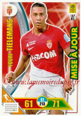 2017-18 - Panini Adrenalyn XL Ligue 1 - N° 187bis - Youri TIELEMANS (Monaco) (Mise à jour)