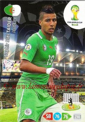 2014 - Panini FIFA World Cup Brazil Adrenalyn XL - N° 004 - Saphir Sliti TAIDER (Algérie)