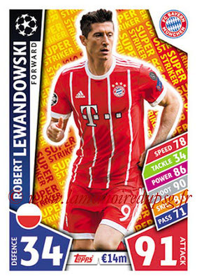 2017-18 - Topps UEFA Champions League Match Attax - N° SS04 - Robert LEWANDOWSKI (FC Bayern Munich) (Super Strikers)