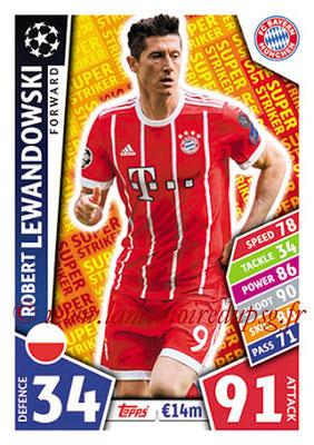 2017-18 - Topps UEFA Champions League Match Attax - N° SS04 - Robert LEWANDOWSKI (FC Bayern Munich) (Super Strikers)