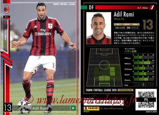 Panini Football League 2015 - PFL09 - N° 002 - Adil RAMI (Milan AC)