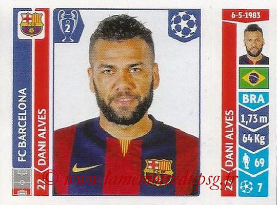 2014-15 - Panini Champions League N° 418 - Dani ALVES (FC Barcelone)