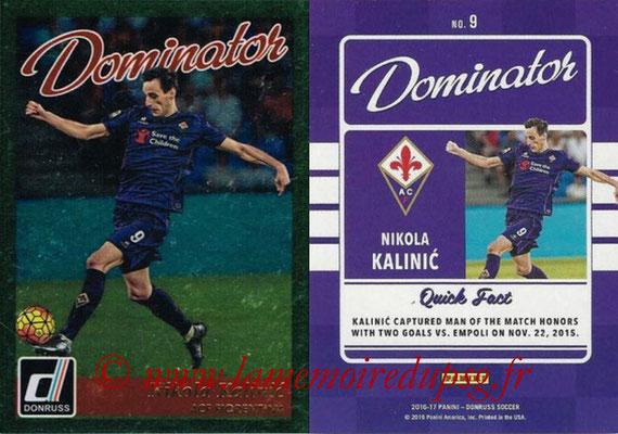 2016 - Panini Donruss Cards - N° D09 - Nikola KALINIC (ACF Fiorentina) (Dominator)