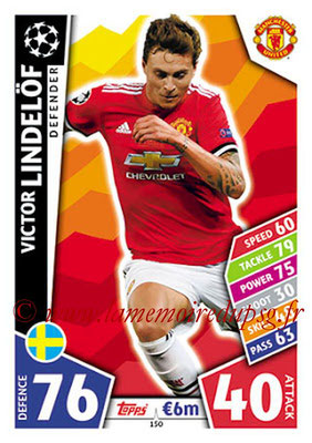 2017-18 - Topps UEFA Champions League Match Attax - N° 150 - Victor LINDELOF (Manchester United)
