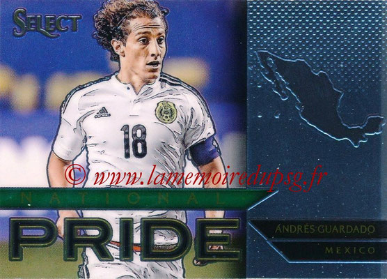2015 - Panini Select Soccer - N° NP47 - Andres GUARDADO (Mexique) (National Pride)