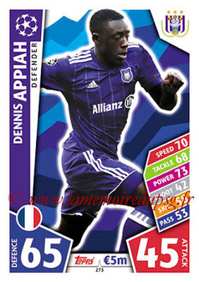 2017-18 - Topps UEFA Champions League Match Attax - N° 273 - Dennis APPIAH (RCS Anderlecht)