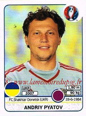 Panini Euro 2016 Stickers - N° 273 - Andriy PYATOV (Ukraine)