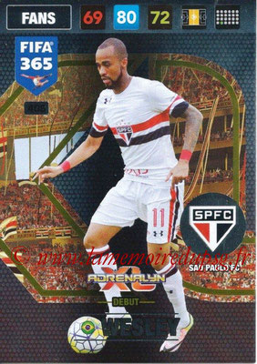 2016-17 - Panini Adrenalyn XL FIFA 365 - N° 408 - WESLEY (Sao Paulo FC) (Debut)