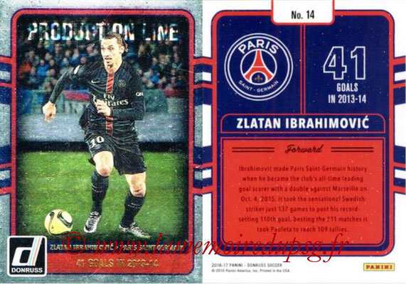 2016 - Panini Donruss Cards - N° PL14 - Zlatan IBRAHIMOVIC (Paris Saint-Germain) (Production Line)