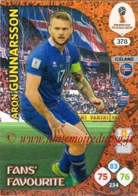 2018 - Panini FIFA World Cup Russia Adrenalyn XL - N° 378 - Aron GUNNARSSON (Islande) (Fans' Favourite)