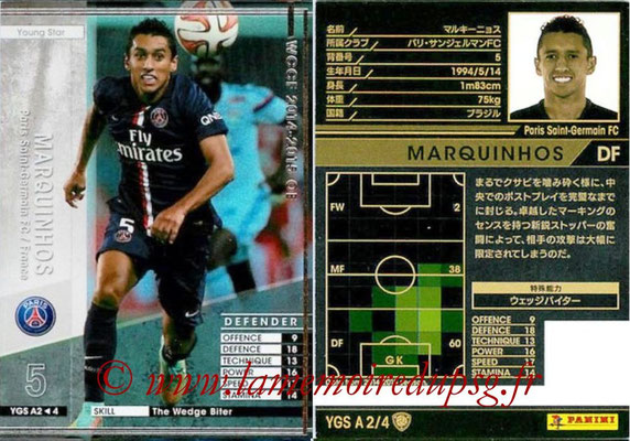 2014-15 - WCCF - N° YGS A2 - MARQUINHOS (Paris Saint-Germain) (Young Star)