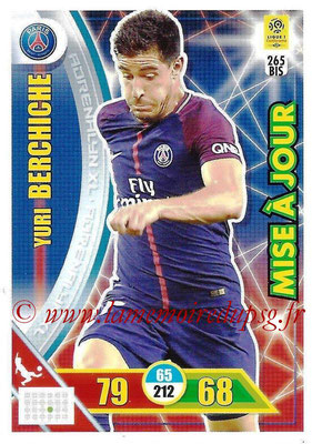 2017-18 - Panini Adrenalyn XL Ligue 1 - N° 265bis - Yuri BERCHICHE (Paris Saint-Germain) (Mise à jour)