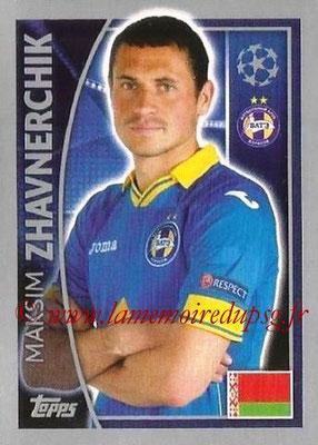 2015-16 - Topps UEFA Champions League Stickers - N° 355 - Maksim ZHAVNERCHIK (FC Bate Borisov)