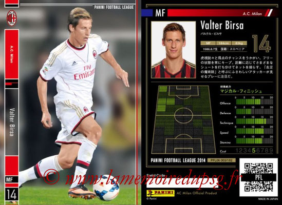 Panini Football League 2014 - PFL06 - N° 003 - Valter BIRSA (Milan AC)
