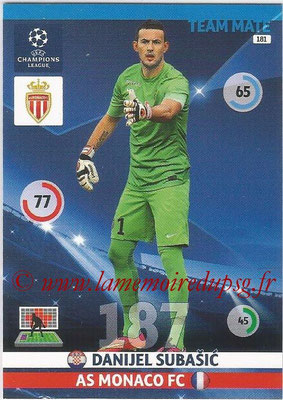 2014-15 - Adrenalyn XL champions League N° 181 - Danijel SUBASIC (AS Monaco)