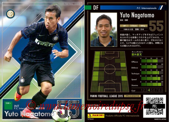 Panini Football League 2015 - PFL14 - N° 015 - Yuto NAGATOMO (FC Internazionale) (Star +)