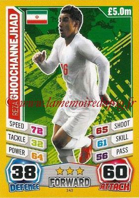 Topps Match Attax England 2014 - N° 143 - Reza GHOOCHANNAJHAD (Iran)