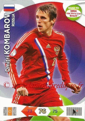 2014 - Panini Road to FIFA World Cup Brazil Adrenalyn XL - N° 160 - Dmitri KOMBAROV (Russie)
