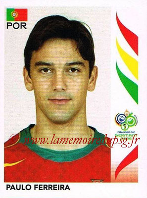 2006 - Panini FIFA World Cup Germany Stickers - N° 289 - Paulo FERREIRA (Portugal)