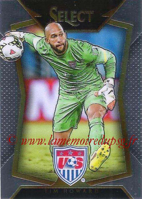 2015 - Panini Select Soccer - N° 020 - Tim HOWARD (États Unis)