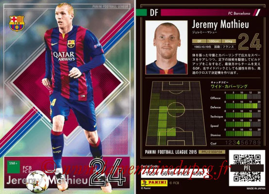 Panini Football League 2015 - PFL12 - N° 033 - Jeremy MATHIEU (FC Barcelone) (Star +)