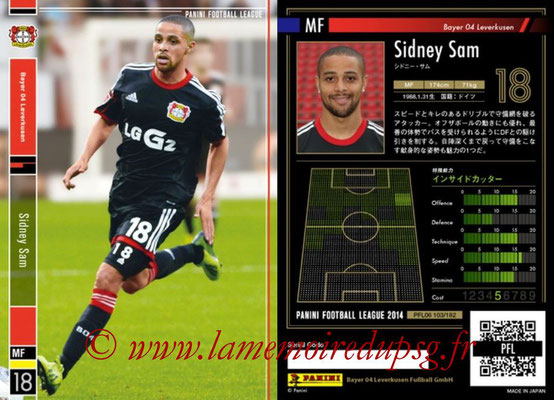 Panini Football League 2014 - PFL06 - N° 103 - Sidney SAM (Bayer 04 Leverkusen)