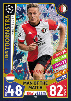 2017-18 - Topps UEFA Champions League Match Attax - N° 416 - Jens TOORNSTRA (Feyenoord)  (Man Of the Match)