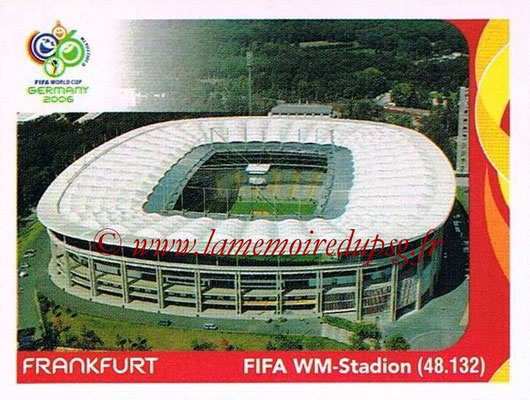 2006 - Panini FIFA World Cup Germany Stickers - N° 012 - Frankfurt - FIFA WM-Stadion