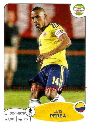 2014 - Panini Road to FIFA World Cup Brazil Stickers - N° 175 - Luis PEREA (Colombie)