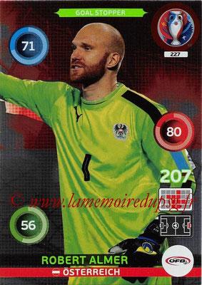 Panini Euro 2016 Cards - N° 227 - Robert ALMER (Autriche) (Goal Stopper)