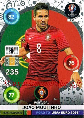 Panini Road to Euro 2016 Cards - N° 299 - Joao MOUTINHO (Portugal) (Fans' Favorite)