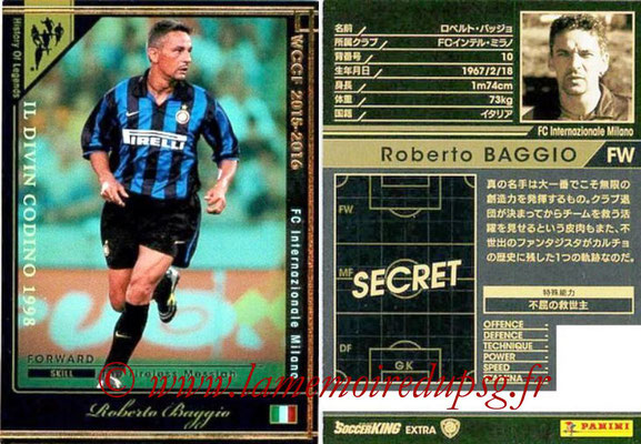 2015-16 - Panini WCCF - N° HOLE-EXT1 - Roberto BAGGIO (FC Inter Milan) (History Of Legends)