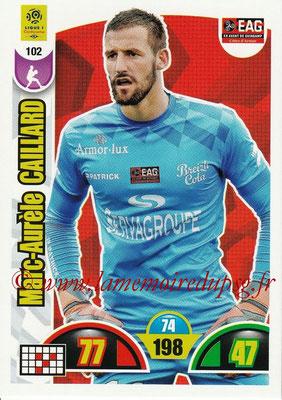 2018-19 - Panini Adrenalyn XL Ligue 1 - N° 102 - Marc-Aurèle CAILLARD (Guingamp)