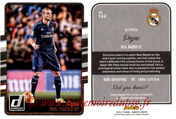 2016 - Panini Donruss Cards - N° 144 - PEPE (Real Madrid CF)