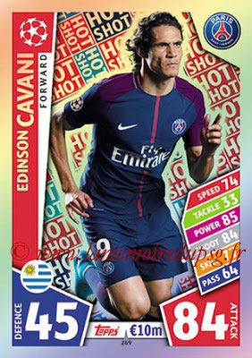 2017-18 - Topps UEFA Champions League Match Attax - N° 269 - Edinson CAVANI (Paris Saint-Germain) (Hot Shot)