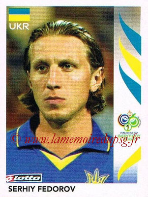 2006 - Panini FIFA World Cup Germany Stickers - N° 552 - Serhiy FEDOROV (Ukraine)