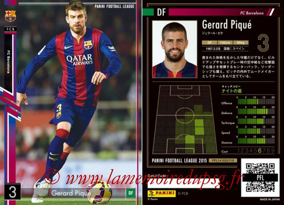 Panini Football League 2015 - PFL14 - N° 032 - Gerard PIQUE (FC Barcelone)