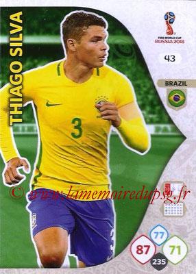 2018 - Panini FIFA World Cup Russia Adrenalyn XL - N° 043 - Thiago SILVA (Brésil)