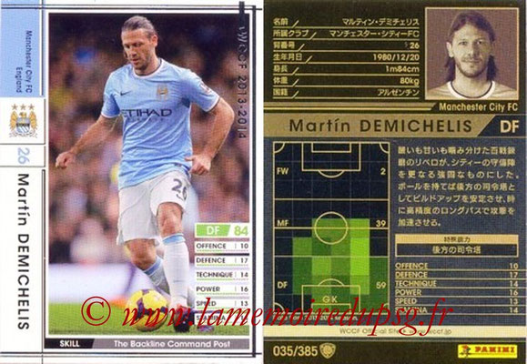 2013-14 - WCCF - N° 035 - Martin DEMICHELIS (Manchester City FC)