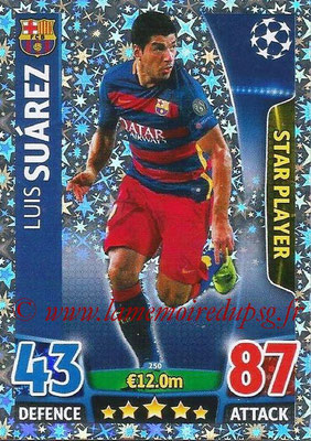 2015-16 - Topps UEFA Champions League Match Attax - N° 250 - Luis SUAREZ (FC Barcelone) (Star Player)