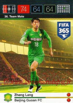 2015-16 - Panini Adrenalyn XL FIFA 365 - N° 036 - Zheng LANG (Beijing Guoan FC) (Team Mate)