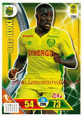 2017-18 - Panini Adrenalyn XL Ligue 1 - N° 230 - Jules ILOKI (Nantes)