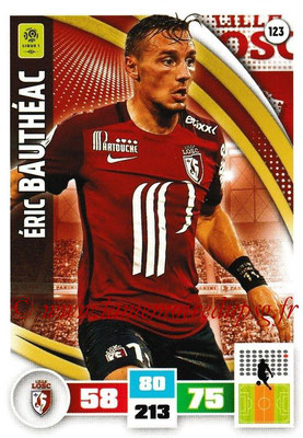 2016-17 - Panini Adrenalyn XL Ligue 1 - N° 123 - Eric BAUTHEAC (Lille)