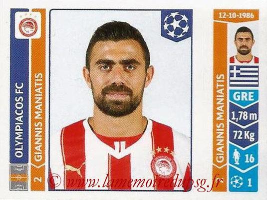 2014-15 - Panini Champions League N° 079 - Giannis MANIATIS (Olympiacos FC)